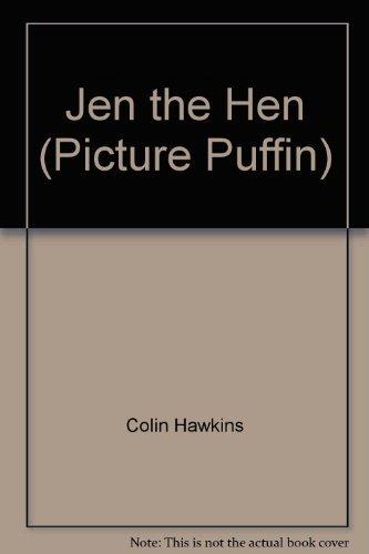Jen the Hen By Colin Hawkins