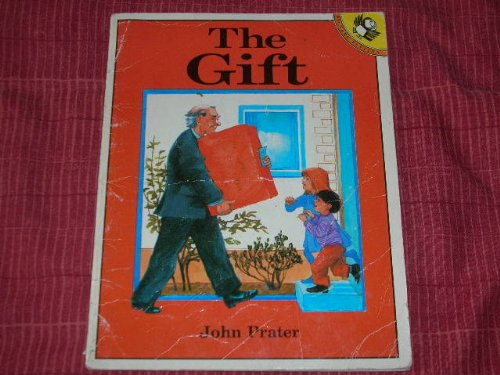 The Gift By John Prater