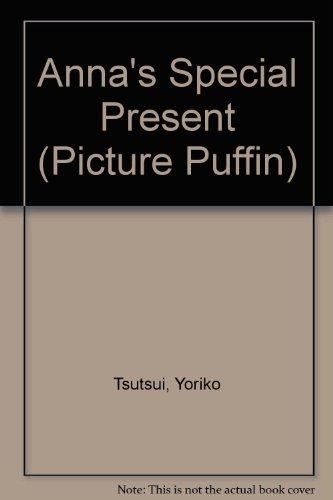 Anna's Special Present By Yoriko Tsutsui