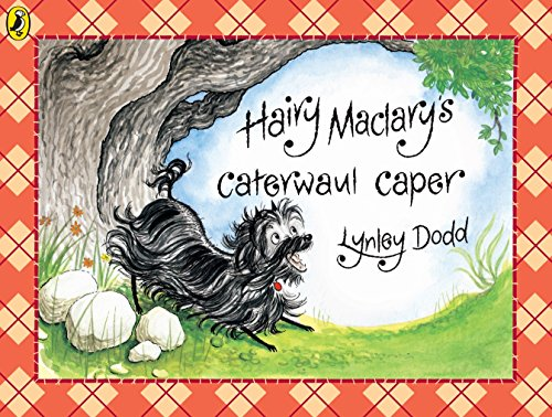 Hairy Maclary's Caterwaul Caper (Hairy Maclary and Friends) By Lynley Dodd
