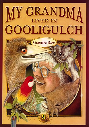 My Grandma Lived in Gooligulch By Graeme Base