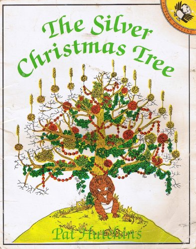 The Silver Christmas Tree By Pat Hutchins