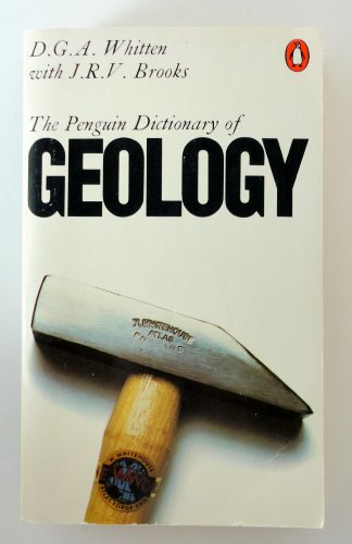 Dictionary of Geology By Edited by Douglas Gilbert Alban Whitten