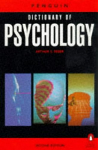 The Penguin Dictionary of Psychology By Arthur S. Reber