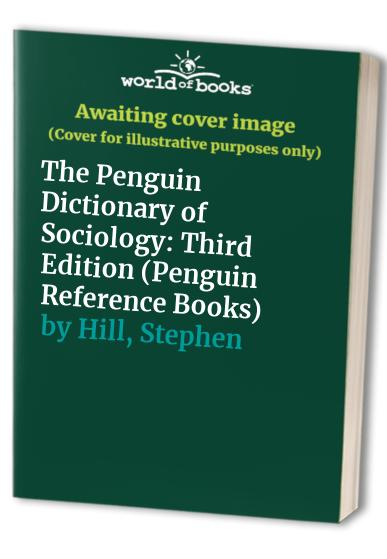 The Penguin Dictionary of Sociology By Nicholas Abercrombie