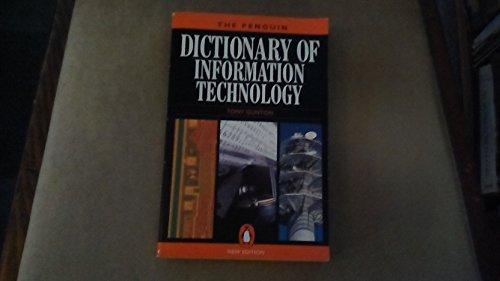 The Penguin Dictionary of Information Technology by Tony Gunton