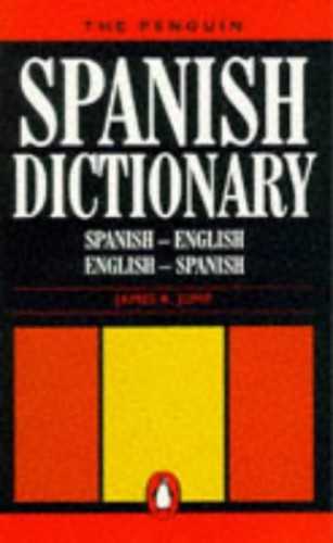 Penguin Spanish Dictionary By Edited by J.R. Jump