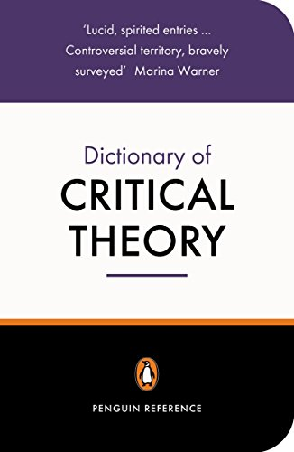 The Penguin Dictionary of Critical Theory By David Macey