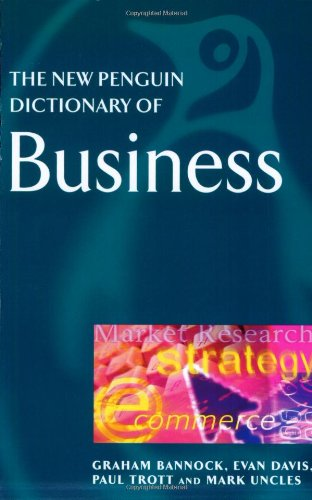 The New Penguin Dictionary of Business By Evan Davis