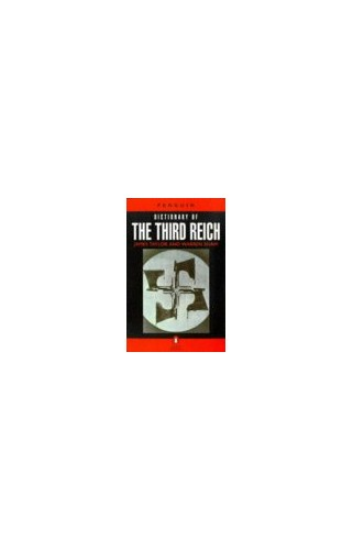 Penguin Dictionary of the Third Reich By James Taylor