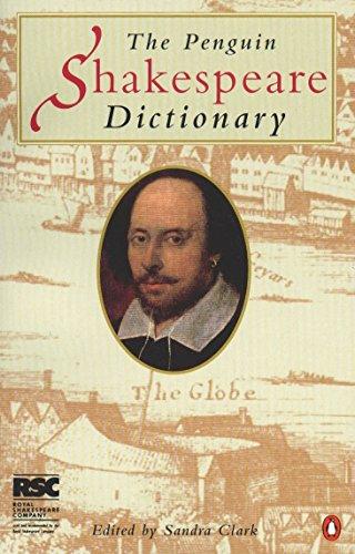 The Penguin Shakespeare Dictionary By Sandra Clark