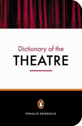 New Penguin Dictionary of the Theatre By Jonathan Law