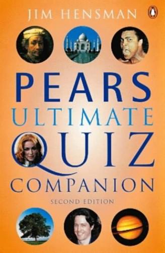 Pears Ultimate Quiz Companion By Jim Hensman