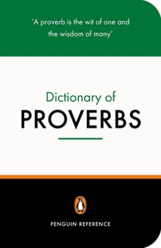 The Penguin Dictionary of Proverbs by Rosalind Fergusson