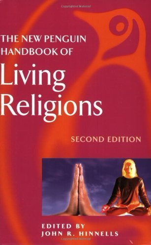 The New Penguin Handbook of Living Religions By none