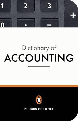 The Penguin Dictionary of Accounting By Chris W. Nobes