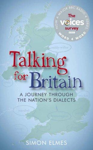 Talking for Britain By Simon Elmes