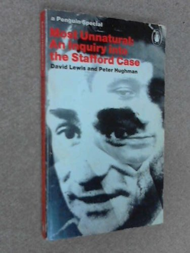 Most-Unnatural-An-Enquiry-into-the-Stafford-Case-by-Hughman-Peter-Paperback