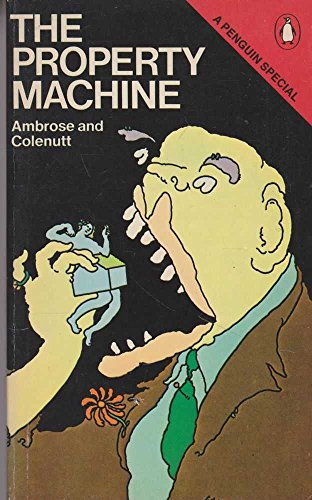 The Property Machine By Bob Colenutt