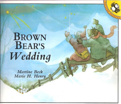 Brown Bear's Wedding By Martine Beck