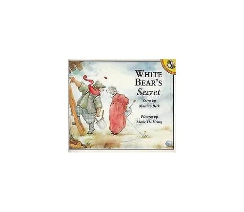 White Bear's Secret By Martine Beck