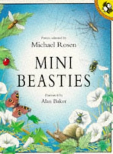 Mini Beasties By Edited by Michael Rosen