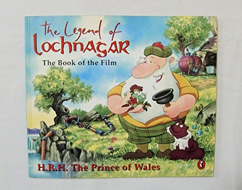 The Legend of Lochnagar By Prince of Wales Charles