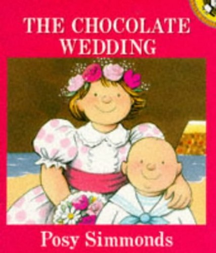The Chocolate Wedding By Posy Simmonds
