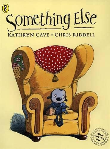 Something Else (Picture Puffin) By Kathryn Cave