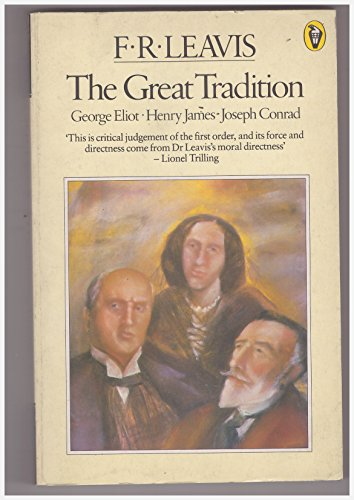 The Great Tradition By F.R. Leavis