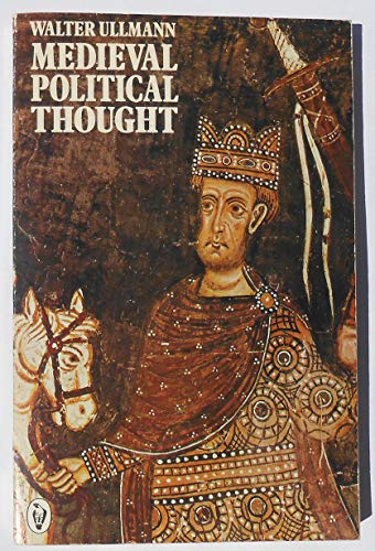 Mediaeval Political Thought By Walter Ullmann