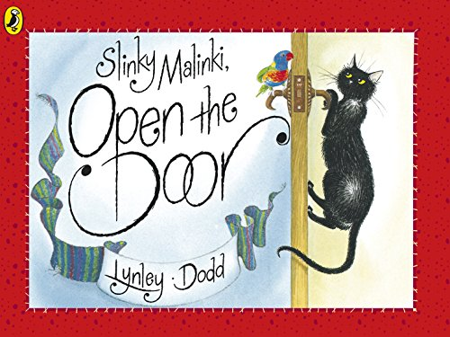 Slinky Malinki, Open the Door (Hairy Maclary and Friends) By Lynley Dodd