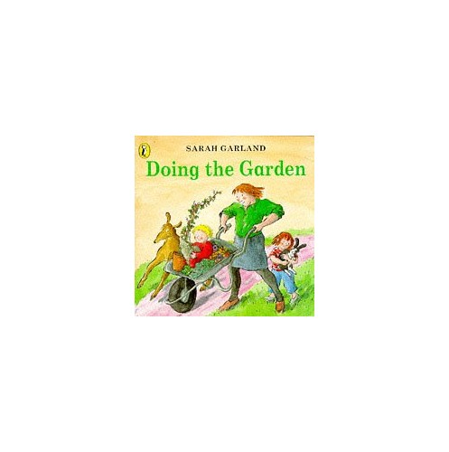 Doing the Garden (Picture Puffin) By Sarah Garland