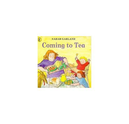 Coming to Tea By Sarah Garland