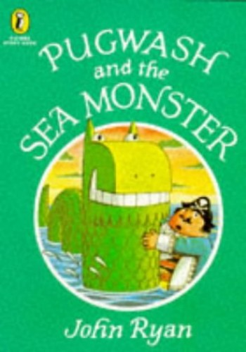 Pugwash and the Sea Monster By John Ryan