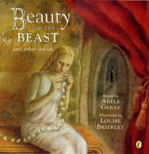 Beauty and the Beast By Illustrated by Louise Brierley