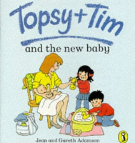 Topsy + Tim And the New Baby By Gareth Adamson