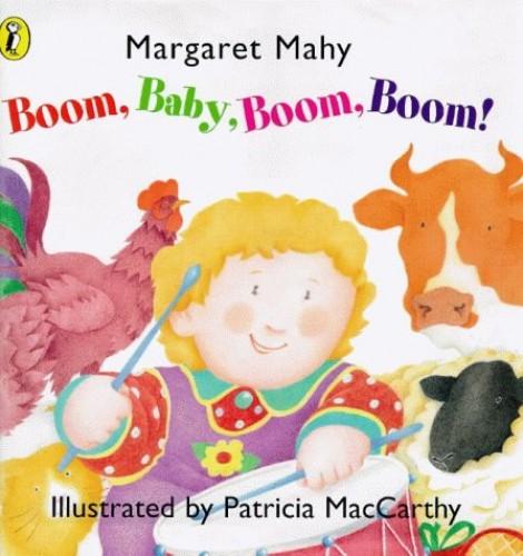 Boom, Baby, Boom, Boom! By Margaret Mahy