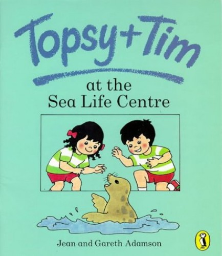 Topsy and Tim at the Sea Life Centre By Jean Adamson