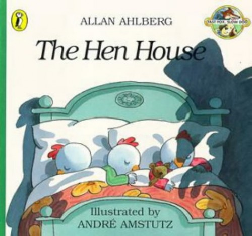 The Hen House By Allan Ahlberg