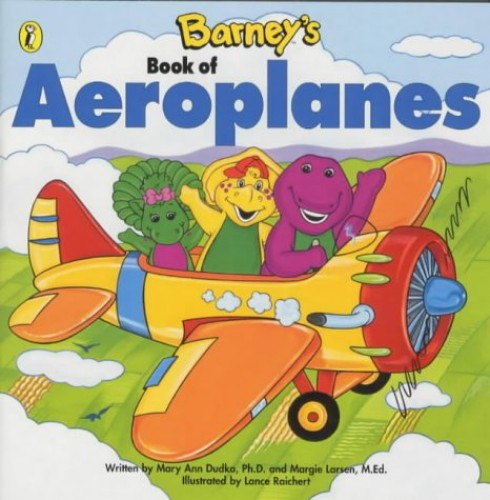 Barney's Book of Aeroplanes By Mary Ann Dudko
