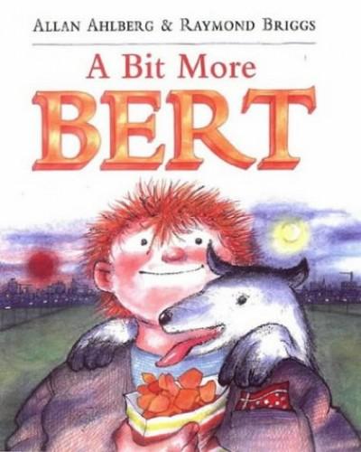 A Bit More Bert By Allan Ahlberg