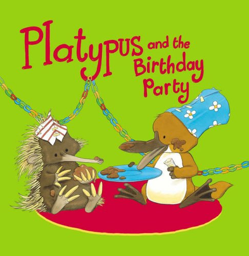 Platypus and the Birthday Party By Chris Riddell