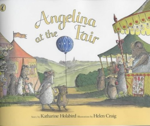 Angelina at the Fair (Angelina Ballerina) By Katharine Holabird