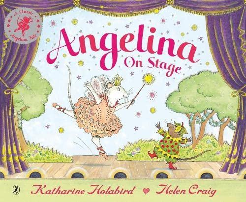 Angelina on Stage By Katharine Holabird