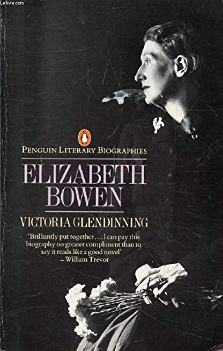 Elizabeth Bowen: Portrait of a Writer (Literary Biographies S.) by Unknown Author