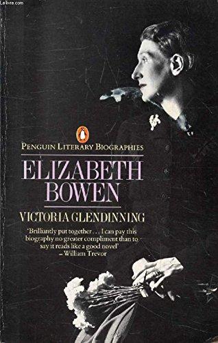 Elizabeth Bowen: Portrait of a Writer (Literary Biographies S.)