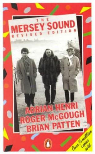 The Mersey Sound By Adrian Henri