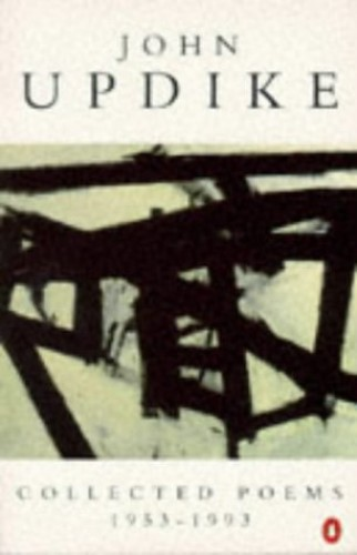 Collected Poems, 1953-93 By John Updike