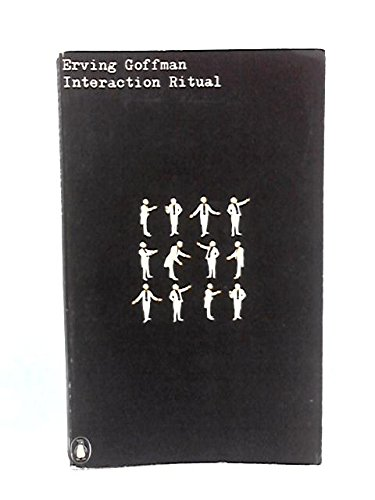 interaction ritual essays on face-to-face behavior citation This study examines how identification and recognition is achieved in swedish telephone conversation openings, and compares the patterning of swedish telephone openings with the analyses of telephone conversation openings in other linguistic communities.